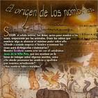 Programa 155: EL ORIGEN DE LOS NOMBRES
