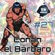 ZNPodcast #27 - Conan El Bárbaro, rey de la Espada y Brujería