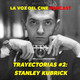 trayectorias #2: STANLEY KUBRICK