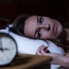 Cap 58: Insomnio. La pesadilla de no dormir.