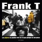 """Globo FM - 20 años de """"Los pájaros no pueden vivir en el agua porque no son peces"""", de Frank T"""