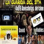 [LGDS] La Guarida Del Sith 4x09 Anécdotas de cine, David Robles, Lawrence de Arabia, Akodee, Emperatriz