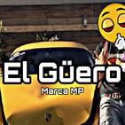 El Güero - Marca MP