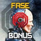 Fase Bonus - 10x01: La esencia de Fase Bonus