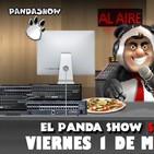 PANDA SHOW Ep. 104 VIERNES 1 DE MARZO 2019