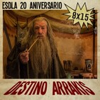 [DA] Destino Arrakis 8x15 El Señor de los Anillos 20 aniversario: Cuestión de adaptación