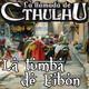 La Llamada de Cthulhu - La Tumba de Eibon 7/X