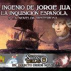 El Ingenio de Jorge Juan, la Inquisición Española y la Novelda Misteriosa