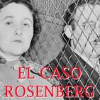 Luces en el Horizonte: EL CASO ROSENBERG