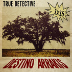 [DA] Destino Arrakis 1x15 True detective: Temporada 1