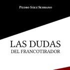 «Las dudas del francotirador» de Pedro Sáez Serrano