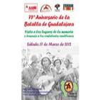 26 de marzo de 2.012: LXXV Aniversario de la Batalla de Guadalajara (8-23 marzo 1.937). Parte I
