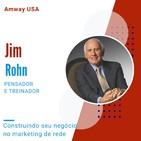 Construindo seu negócio no marketing de rede - Jim Rohn
