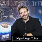 """147- 16x 03- """"RENACER EN LOS ANDES"""" CON MIGUEL ANGEL TOBIAS- LA ISLA DE LAS MÁSCARAS"""