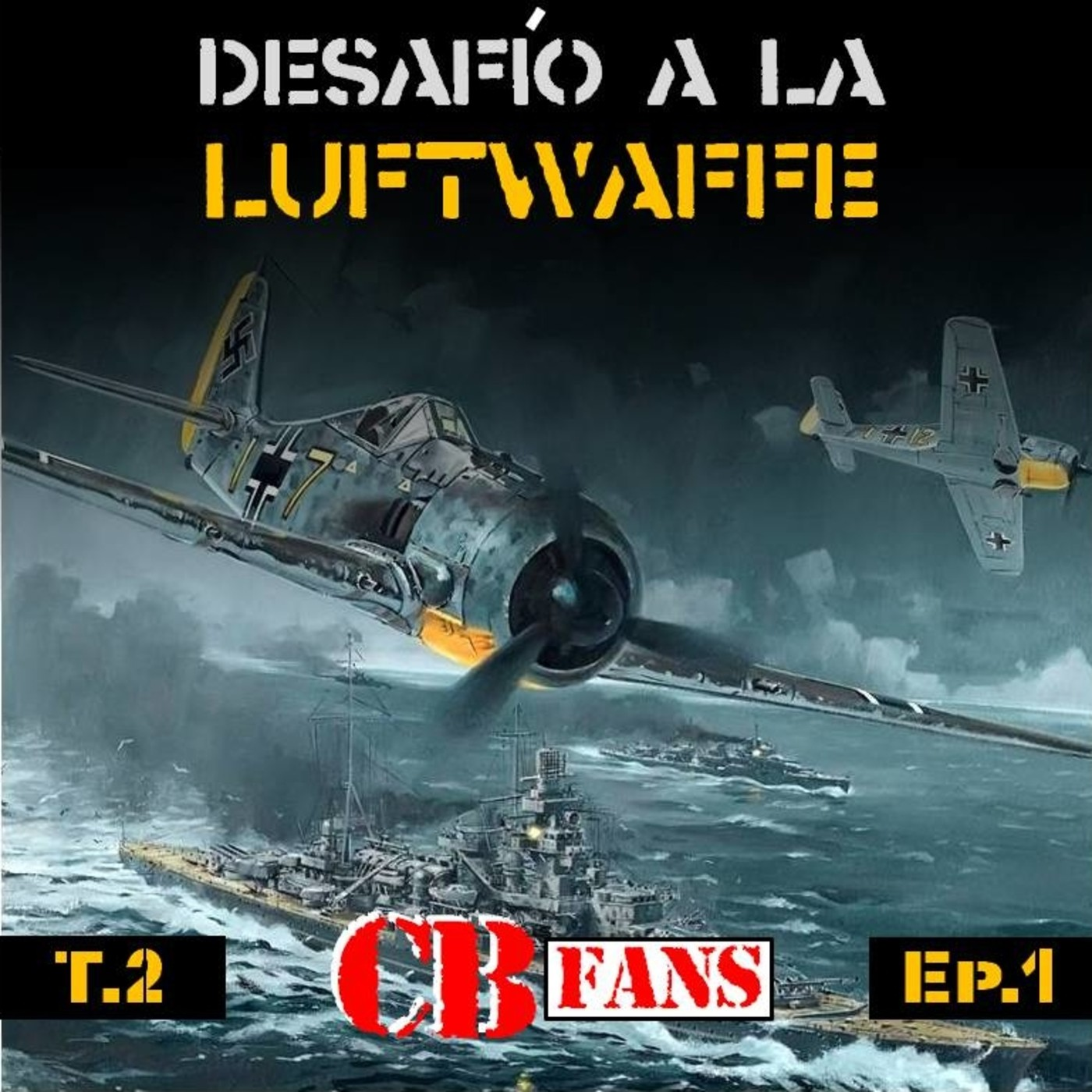 CB FANS 💥 Operación Donnerkeil - Forzando el Canal - Desafío T2E1
