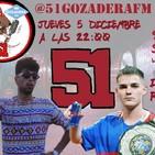 51 Gozadera FM - 1X18. BEJO Y ESPECIAL RED BULL INTERNACIONAL 2019