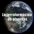 Astrobitácora - 1x26 - La terraformación de planetas