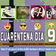 22-03-2020 #Cuarentena22M CUARENTENA DIA 9