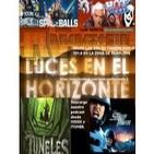 Luces en el Horizonte 1x30 - Starship Troopers, Túneles, Rammstein, Humor absurdo (Jovencito Frankenstein, Spaceballs)