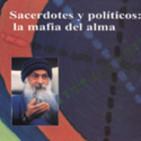 Sacerdotes y politicos: la mafia del alma capitulo 1 * audiolibro de osho *