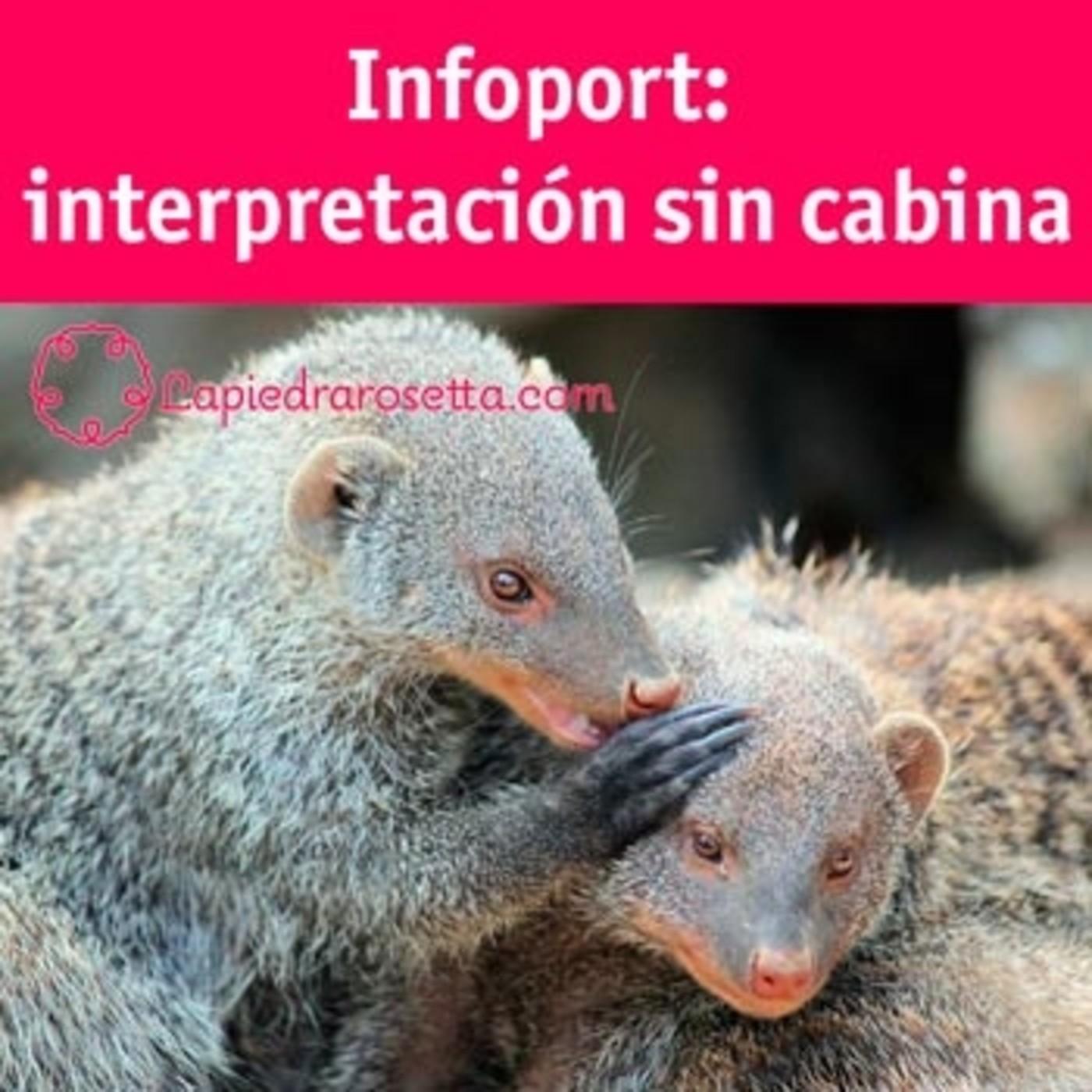 Infoport: interpretación sin cabina