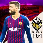 Ep 164: Los problemas del Barcelona, la Previa de la Champions