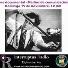 Cine Documental y Medios de Comunicación en el #19S