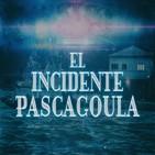 Cuarto milenio (19/05/2019) 14x36: El incidente de Pascagoula