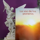 01X10 - La voz de los pioneros (Con Olga Lopez)
