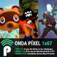 Onda Píxel 1x07 - Entrevista HyperParasite | El día que Naughty Dog pirateó la PS1 | El uso del tiempo en los juegos