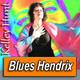 KELLEY HUNT · by Blues Hendrix