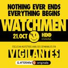 PROMO VIGILANTES. Watchmen: tenemos un plan
