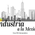 Industria a la Mexicana. 090919 p051