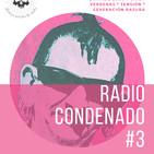 Radio Condenado #3   La Polla en Madrid   www.condenadofanzine.com