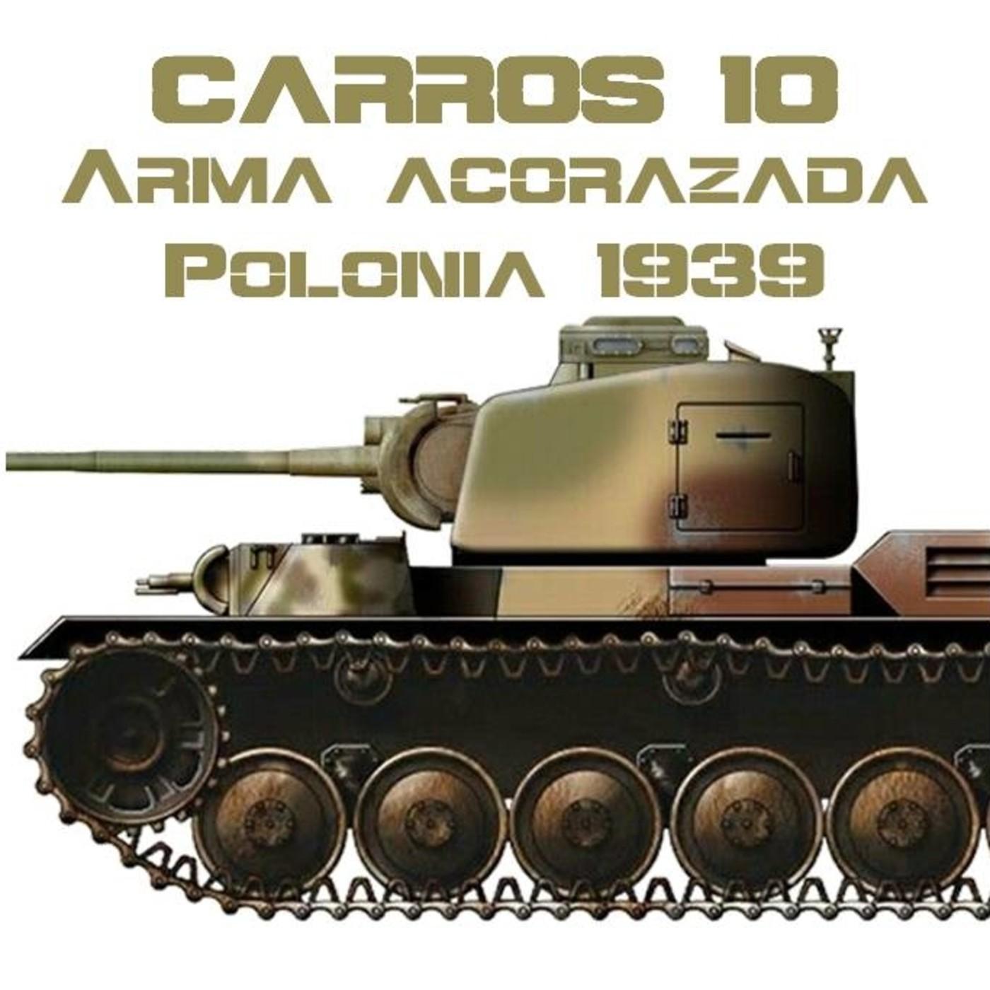 CARROS 10 #ESPECIAL Arma Acorazada Polaca en 1939