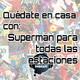 ZNP #Quedateencasa - Superman: Para todas las estaciones