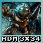 RDM 3x34 - BIOSHOCK: La Saga al completo (2007 - 2013)