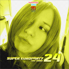 PPChile Presents / Super EuroParty 24 ~LS~