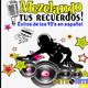 Mezclando tus Recuerdos: Éxitos de los 90's en Español