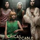 Las Chicas del Cable T 1-1 : Los Sueños #Drama #Amistad #peliculas #podcast #audesc