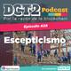 DCT2 Ep. 29 – Escepticismo