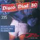 Disco Dial 80 Edición 395 (Segunda parte)