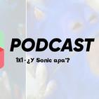 The Hive Podcast - 1x1 - ¿Y Sonic apá?