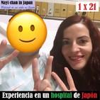 21- Experiencia en un hospital de Japón