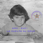 AMV - 2x01 - 9/09/2017 - Vuelta al Cole
