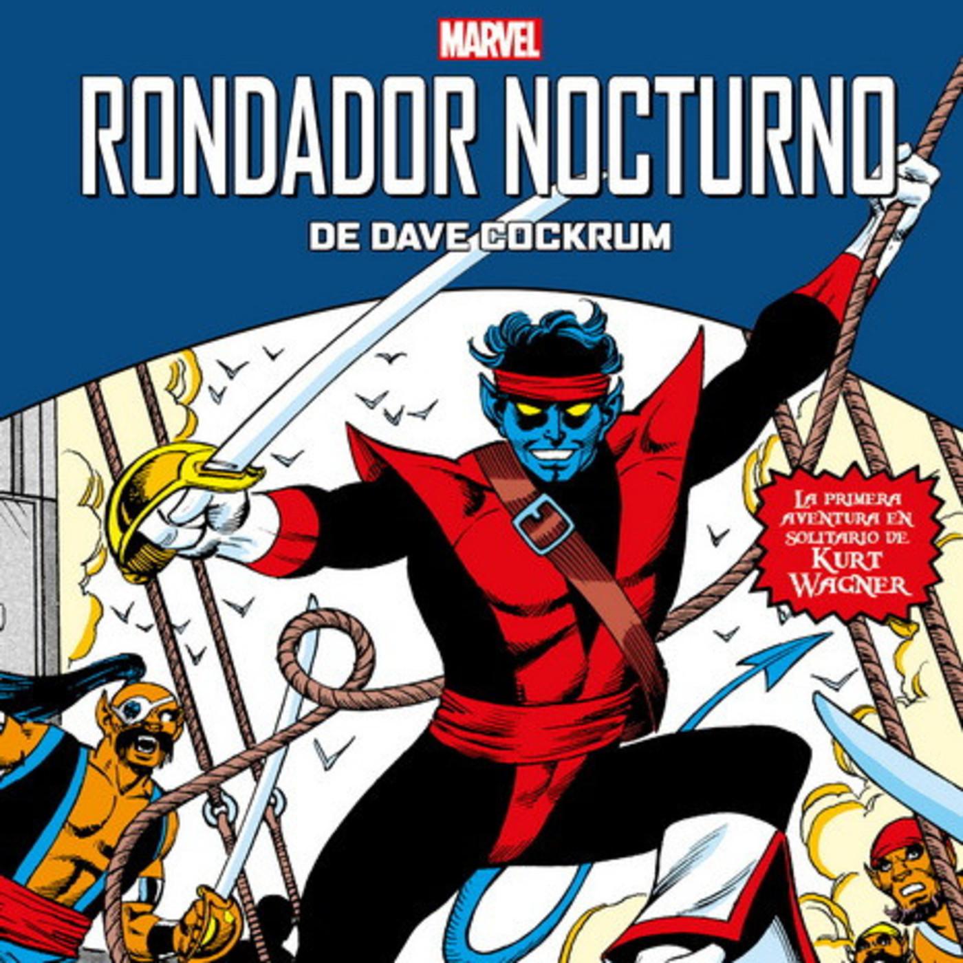 Rondador Nocturno-Un peculiar miembro de La Patrulla X y Errol Flynn