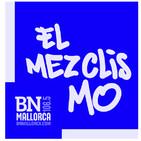 El Mezclismo en BN Mallorca 22