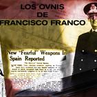 La Puerta Al Universo - Los Ovnis del Dictador Francisco Franco