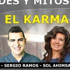 Verdades y Mitos sobre el Karma con Sol Ahimsa, Marta Puig, Sergio Ramos y Luis Palacios