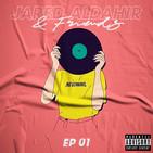 Jared Aldahir & Friends / EP 1
